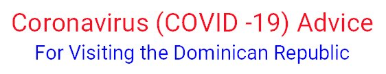coronavirus covid-19 in the dominican republic official advice